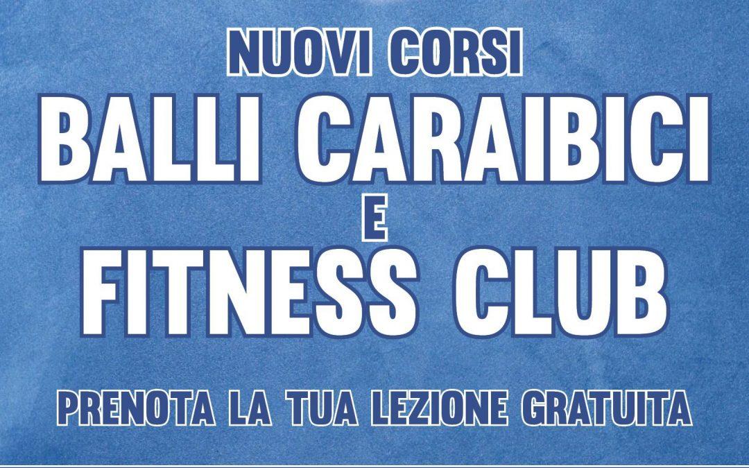 Nuovi Corsi Balli Caraibici & Fitness Club